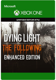 dying light the following enhanced edition (xbox one) фото